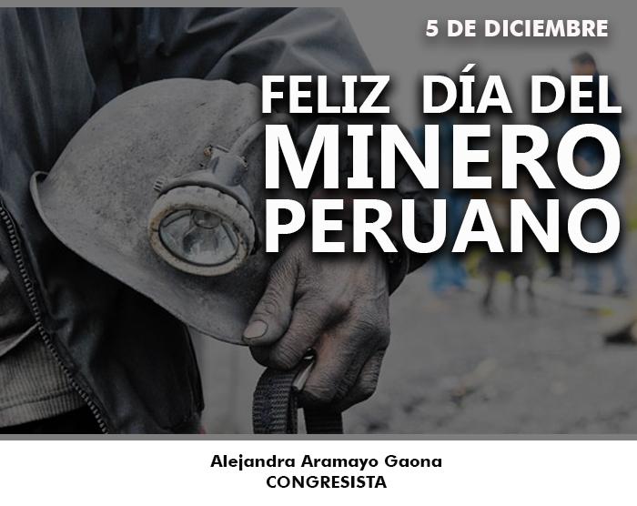¡Feliz Día del TrabajadorMinero!