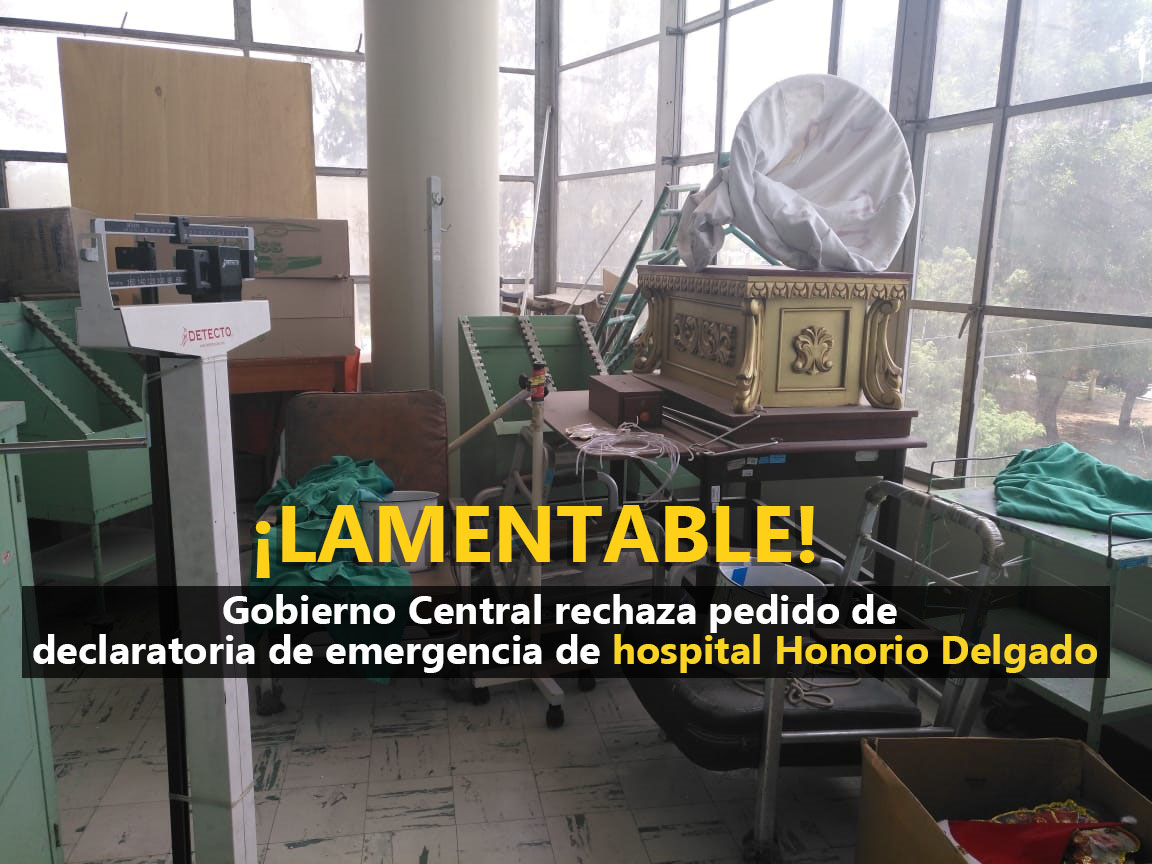 Gobierno rechaza pedido de declaratoria de emergencia del hospital HonorioDelgado
